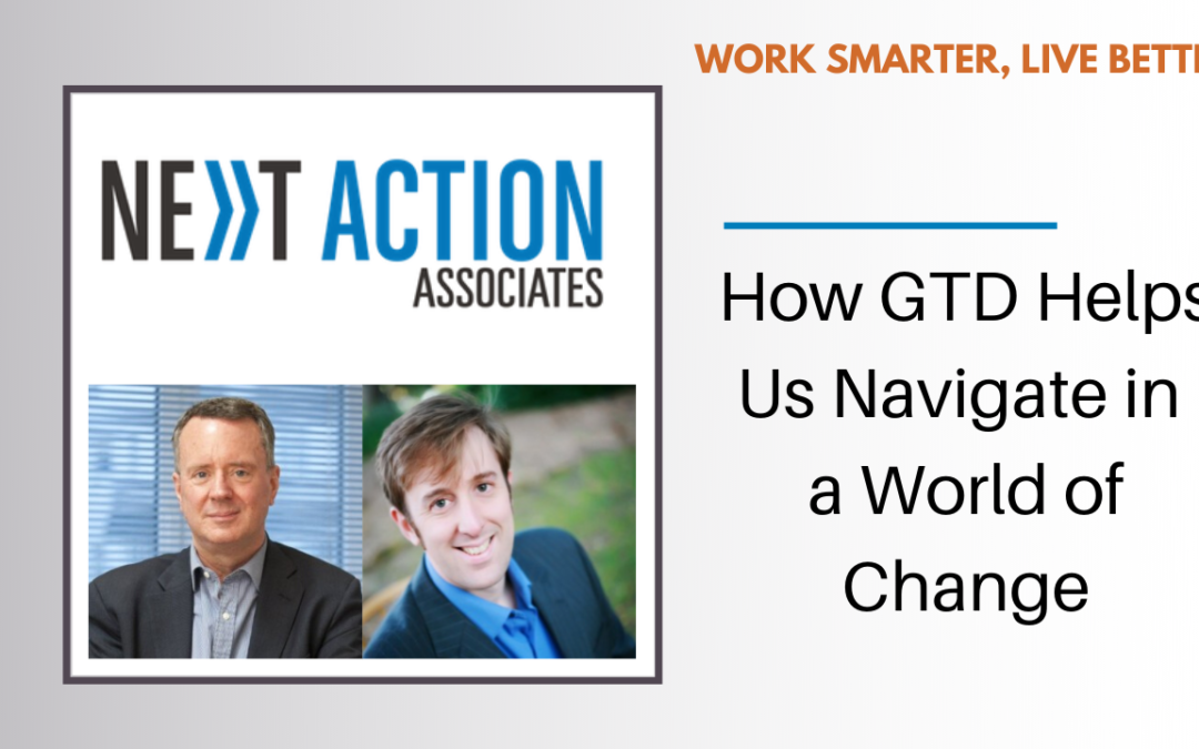 How GTD® Helps Us Navigate in a World of Change