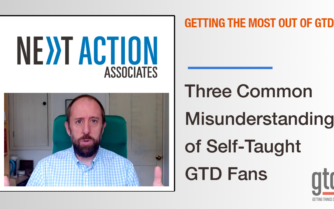 Three Common Misunderstandings of Self-Taught GTD Fans