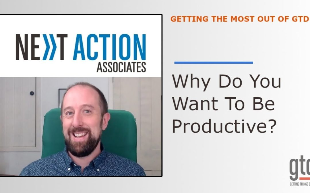 Why Do You Want to be Productive? No, Really…