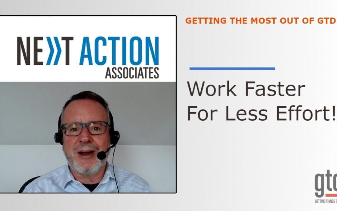 Work Faster For Less Effort