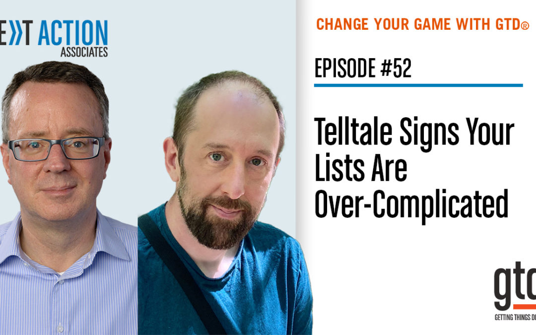 Telltale Signs Your Lists Are Over-Complicated (And How To Fix Them!) (Video Podcast)